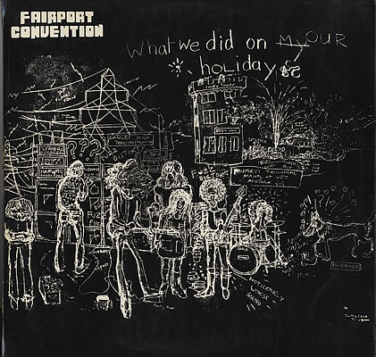 Fairport-Convention-What-We-Did-On-Ou-377341