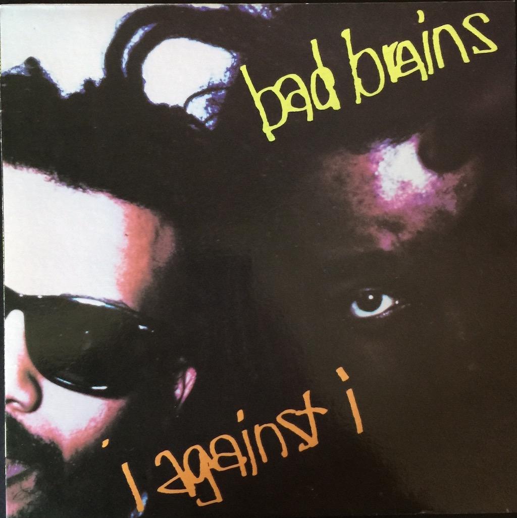 Bad Brains I Against I The Vinyl Press