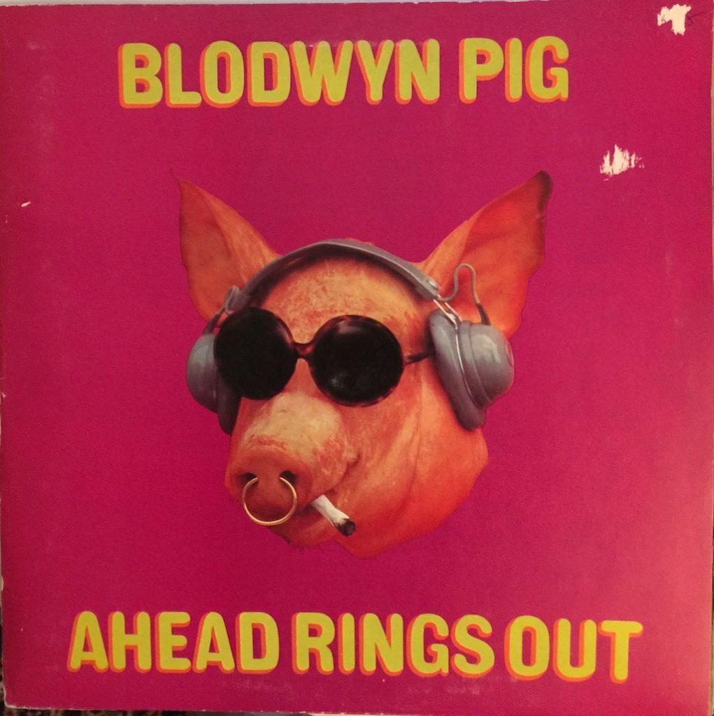 Blodwyn Pig Ahead Rings Out The Vinyl Press