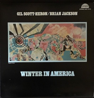 Winter in America- Gil Scott-Heron (Strata-East)