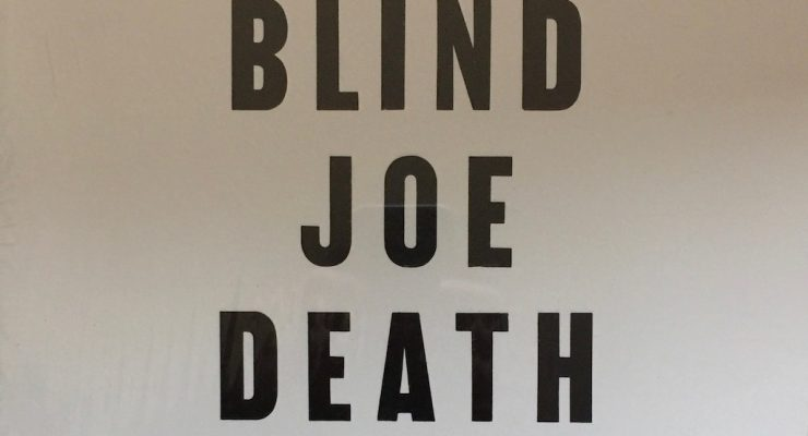 John Fahey- Blind Joe Death