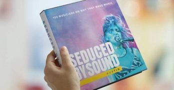 SEDUCED BY SOUND: AUSTIN, 100 Musicians on Why They Make Music